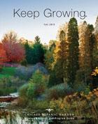 Chicago Botanic Garden Member Magazine - 2019 Fall Issue