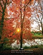 Chicago Botanic Garden Member Magazine - 2020 Fall Issue